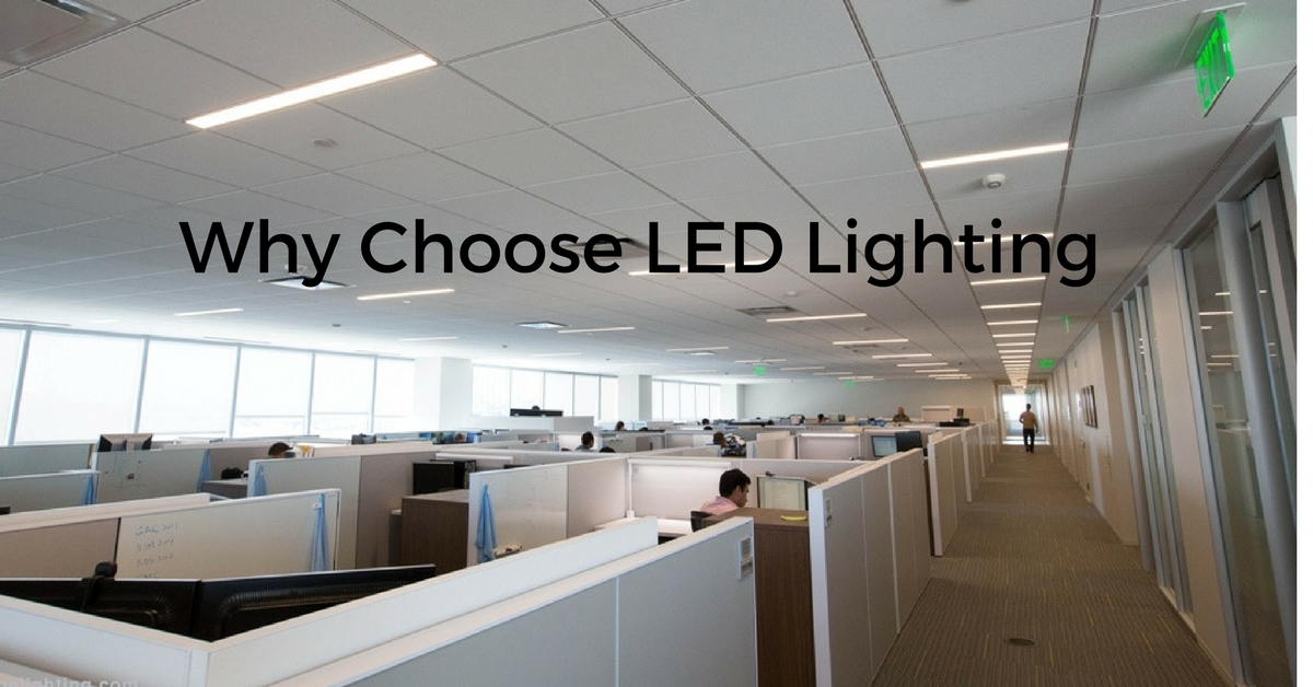 Why Choose LED Lighting
